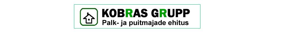 Kobras Grupp OÜ | Palk- ja puumajade ehitus!